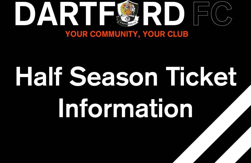 Half Season Ticket Information