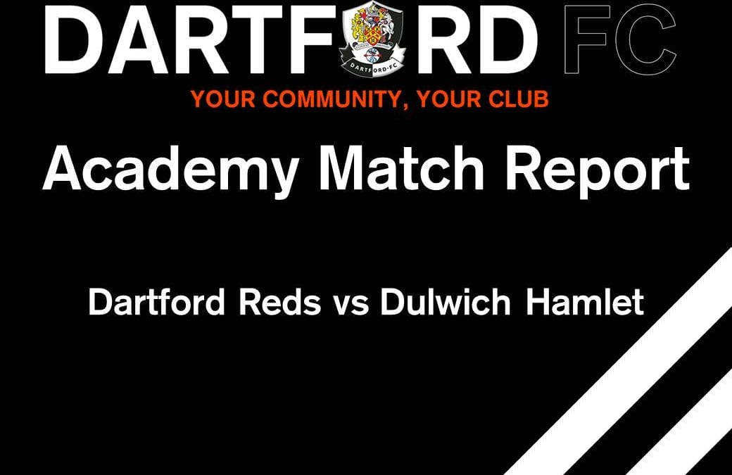 Dartford Reds 0 vs 4 Dulwich Hamlet – Match Report