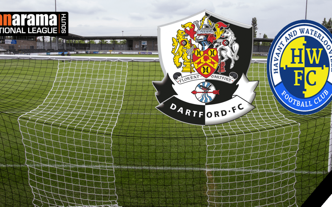 Match Information: Dartford v Havant & Waterlooville
