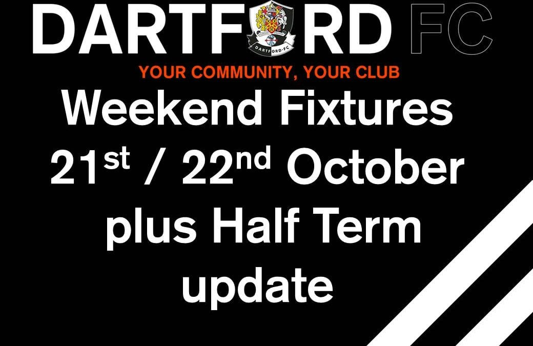 Weekend Fixtures 21st/22nd October – plus Half Term update