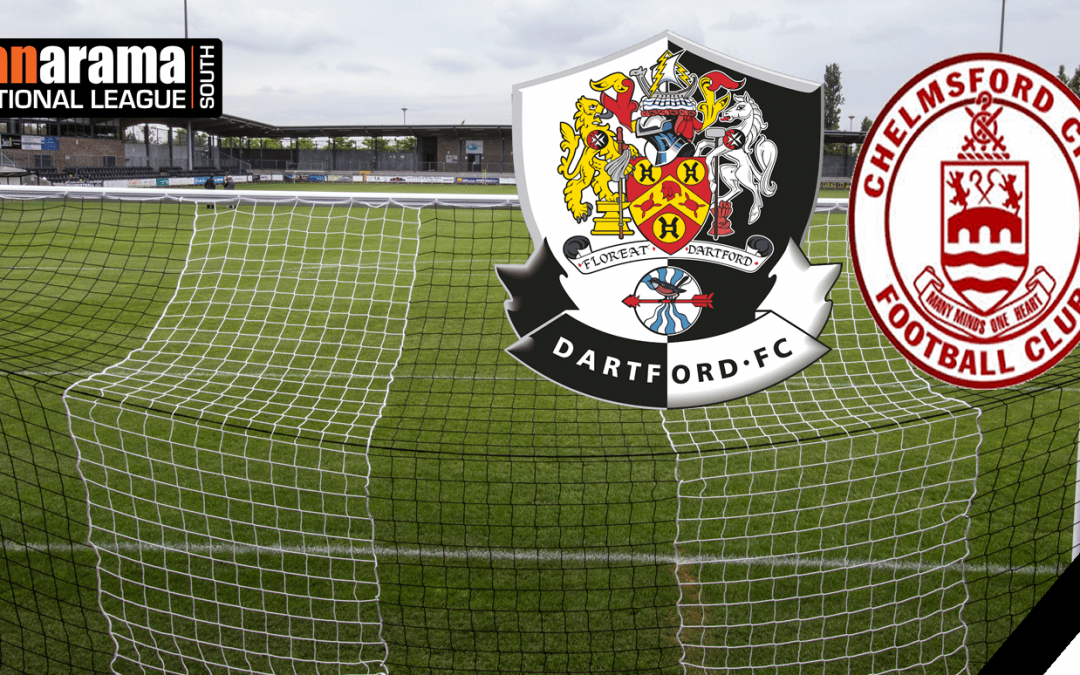 Match Information: Dartford v Chelmsford