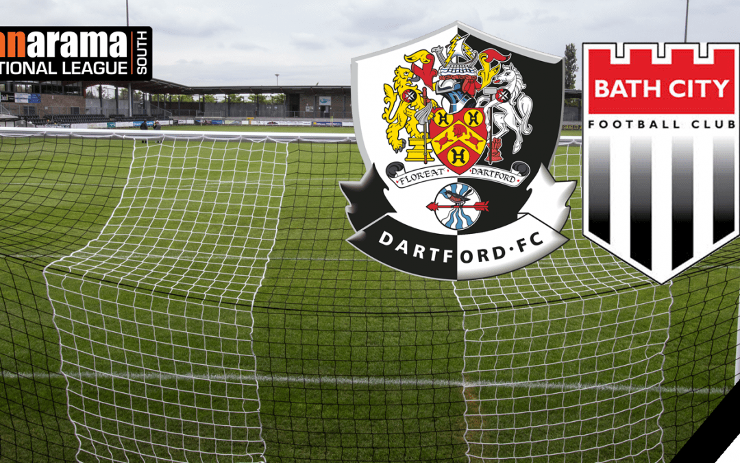 Match Information: Dartford v Bath City