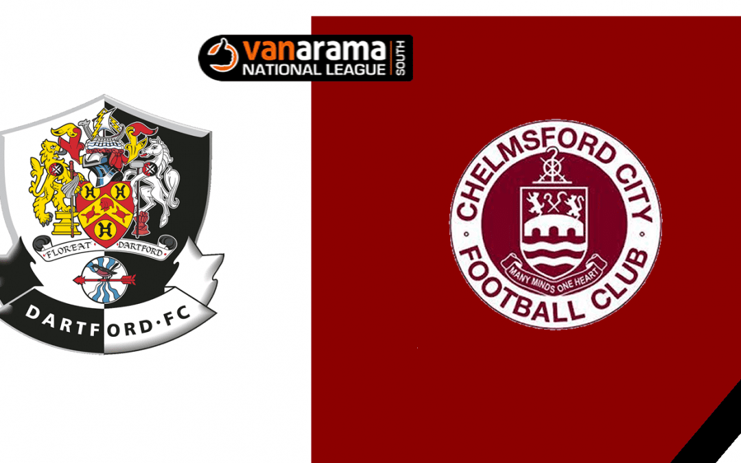 Match Information: Dartford v Chelmsford