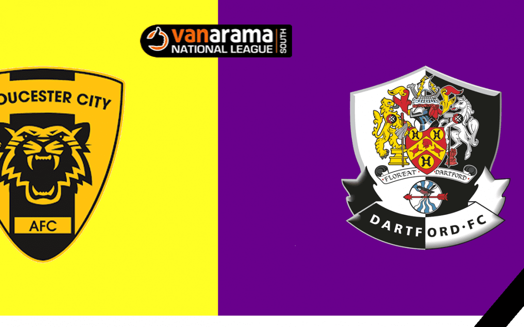 Match Information: Gloucester City v Dartford
