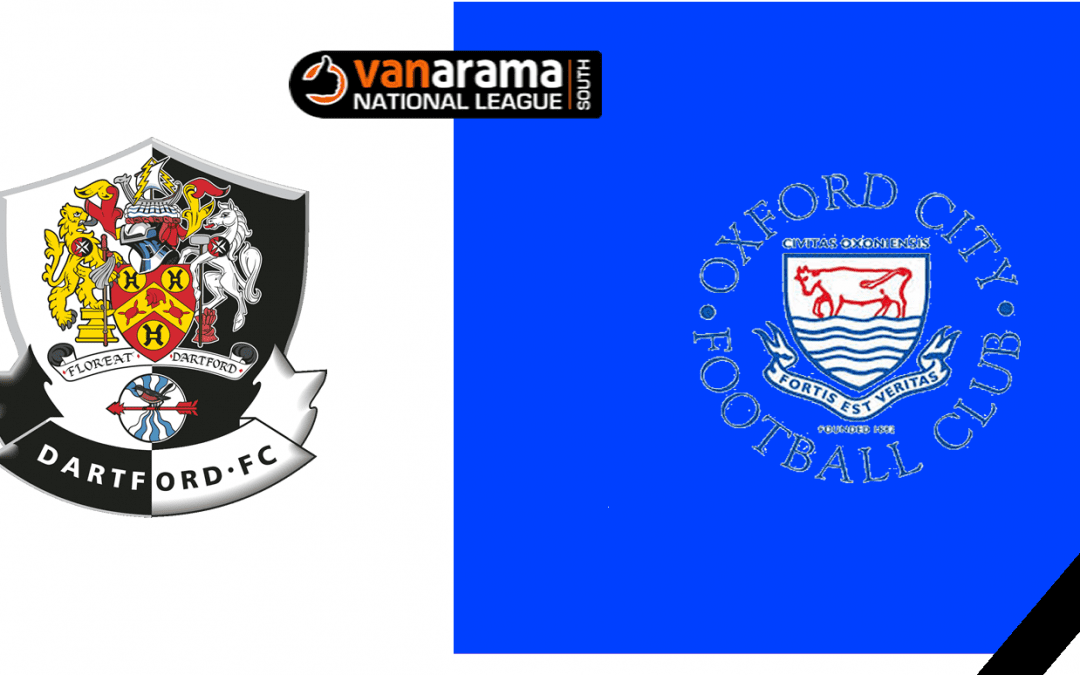 Match Information: Dartford v Oxford City