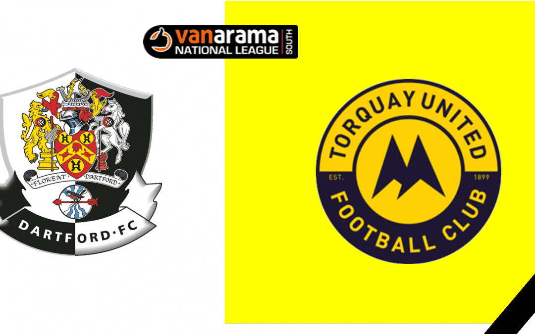 Match Information: Dartford v Torquay United