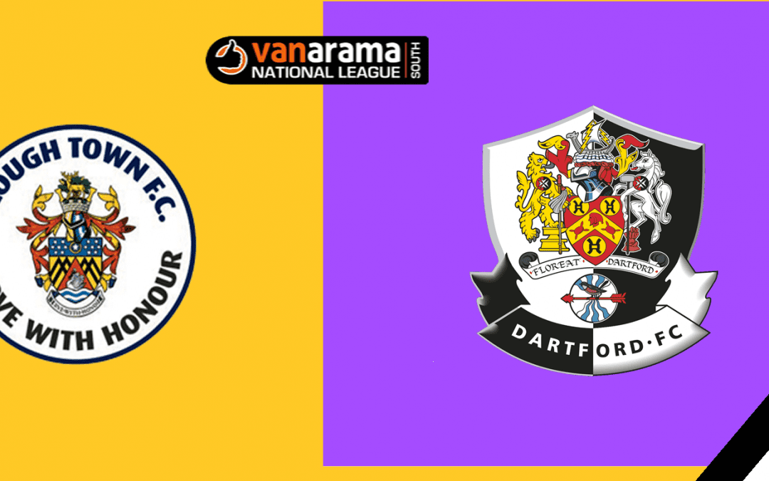 Match Information: Slough Town v Dartford