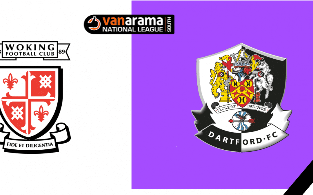 Match Information: Woking v Dartford