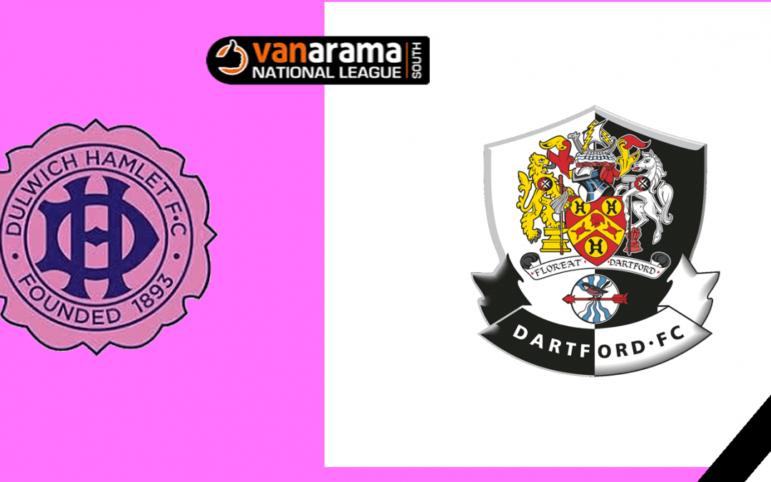 Match Information: Dulwich Hamlet v Dartford