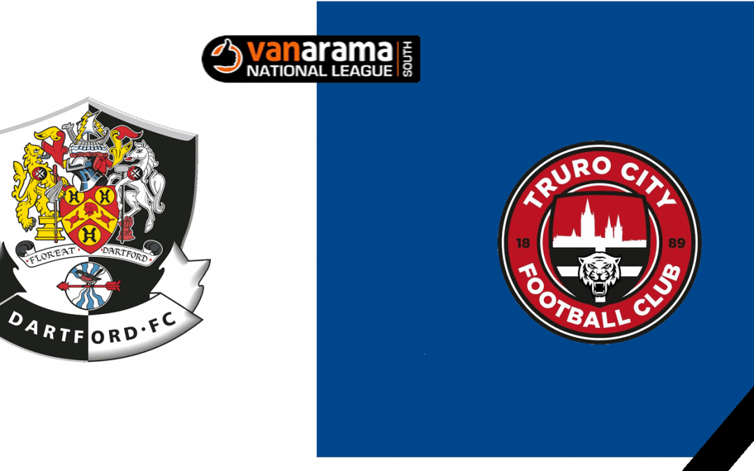 Match Information: Dartford v Truro City