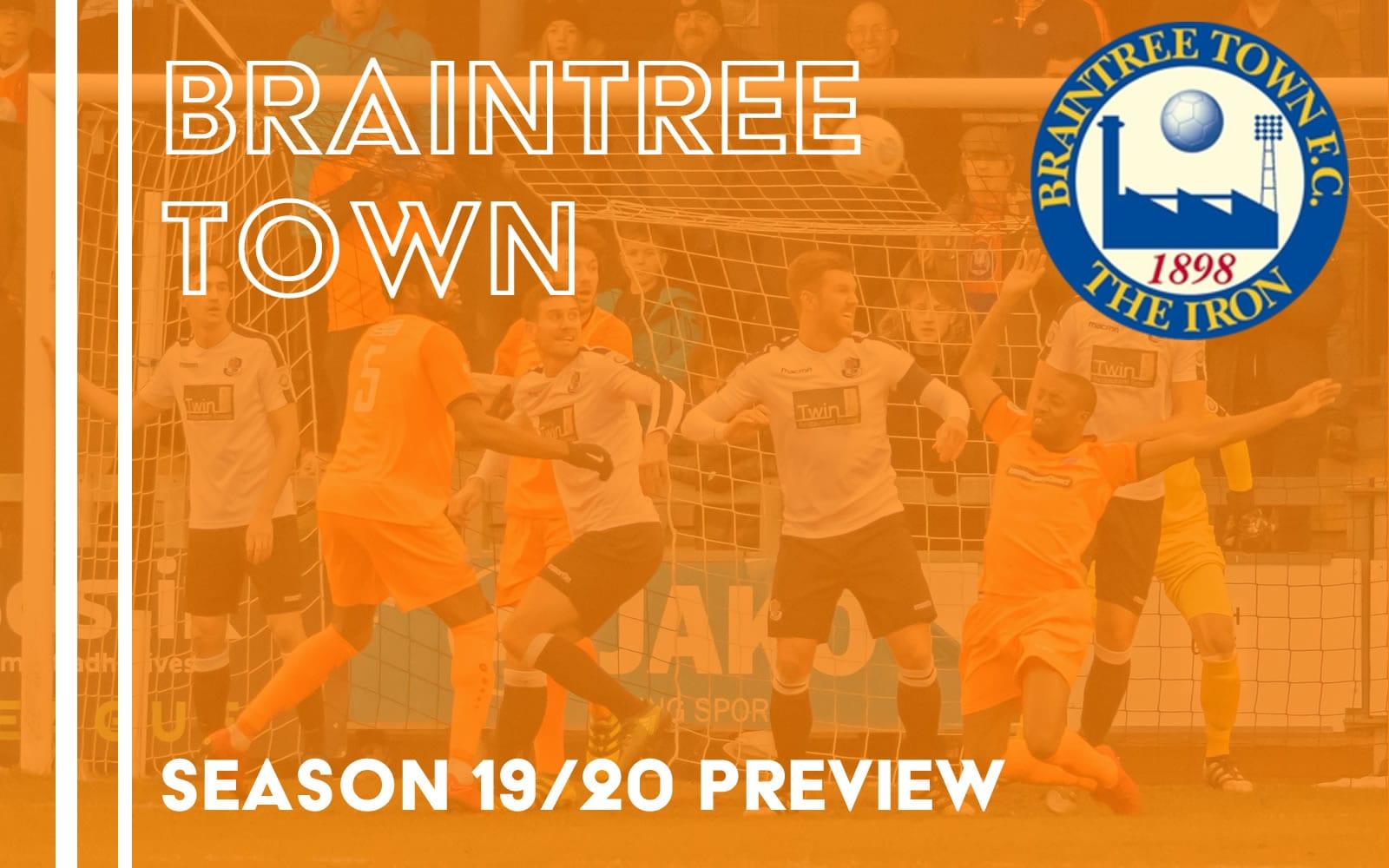 Season Preview – Braintree Town