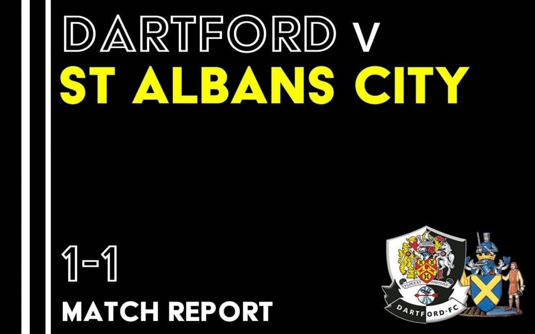 Dartford 1 – 1 St Albans City – Match Report