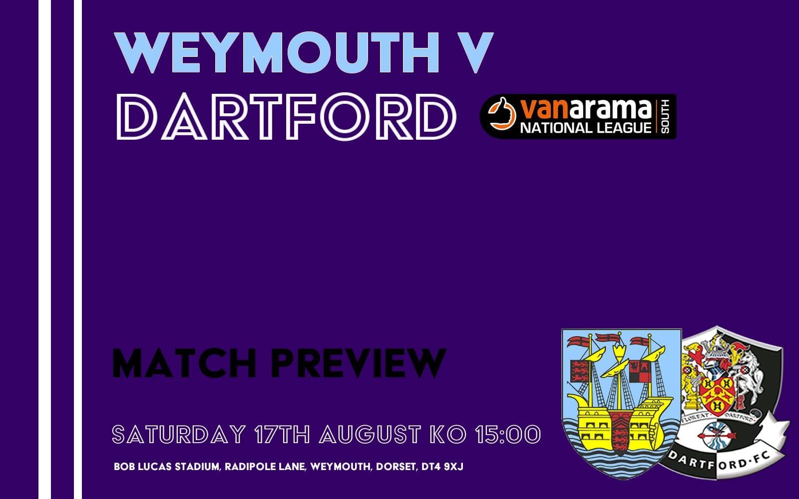 Match Preview – Weymouth v Dartford