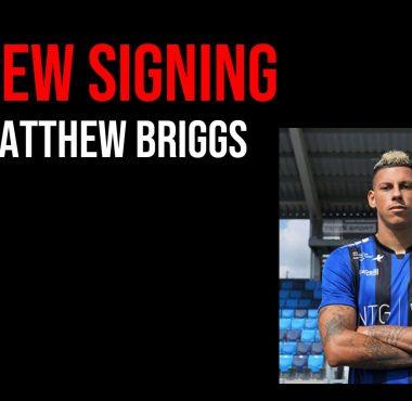 New Signing Matthew Briggs