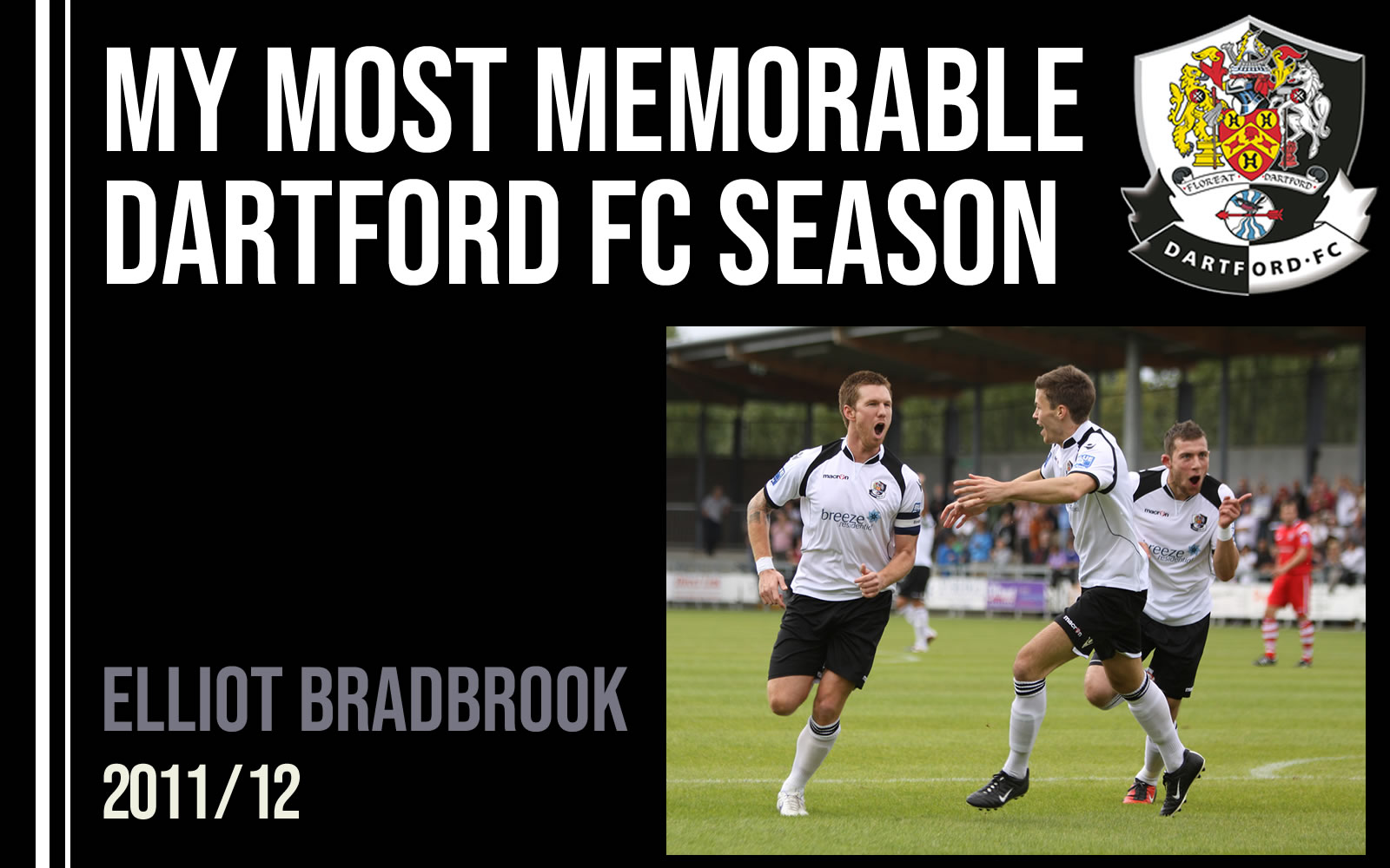 My most memorable season - Elliot Bradbrook