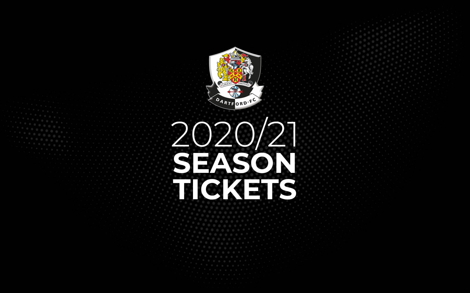 Dartford 20/21 Season Tickets
